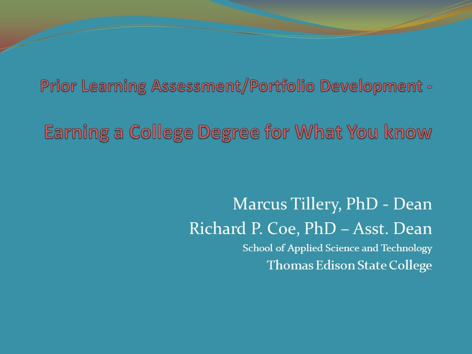 Marcus Tillery, PhD - Dean Richard P. Coe, PhD – Asst.