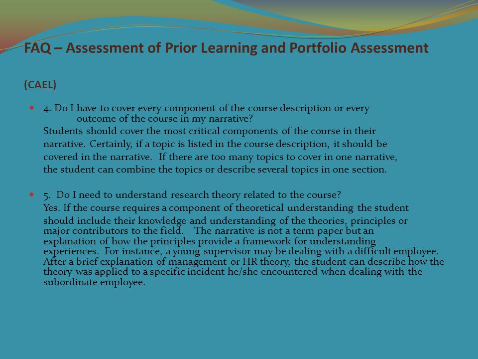 FAQ – Assessment of Prior Learning and Portfolio Assessment (CAEL) 4.