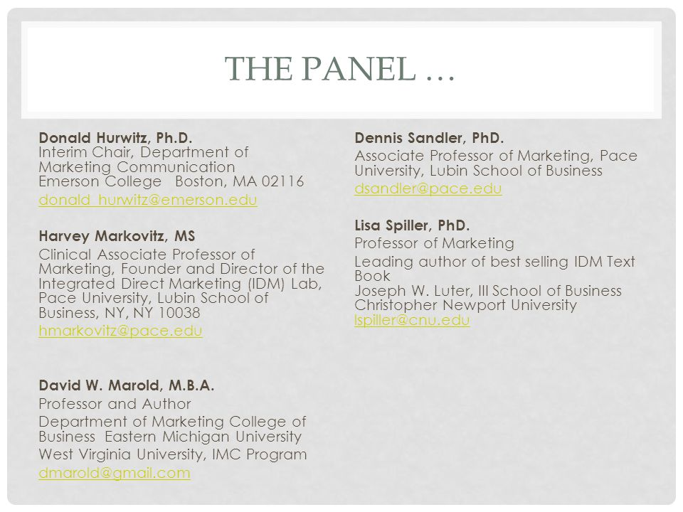 THE PANEL … Donald Hurwitz, Ph.D.