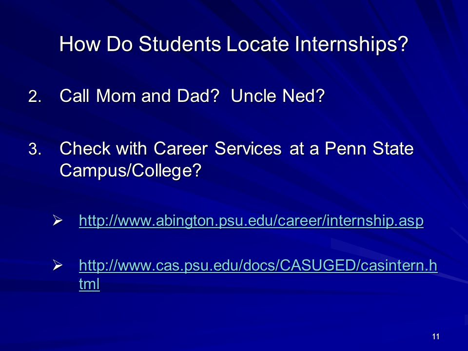 11 How Do Students Locate Internships.2. Call Mom and Dad.