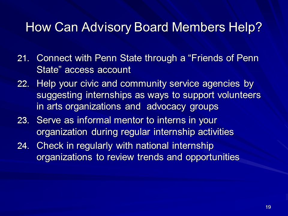 19 How Can Advisory Board Members Help.21.