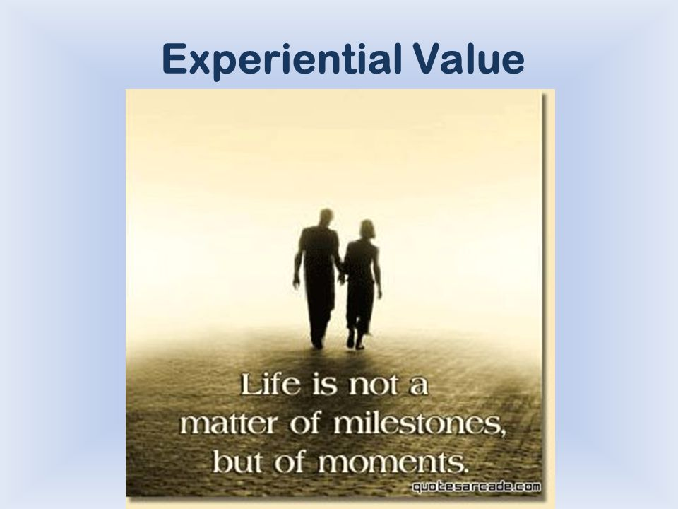 Experiential Value