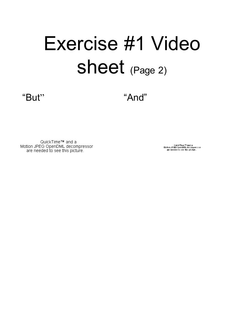 Exercise #1 Video sheet (Page 2) But And