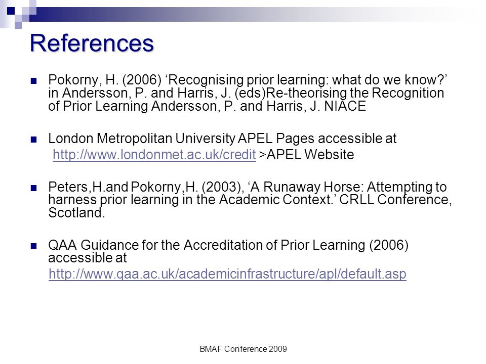 BMAF Conference 2009 References Pokorny, H.
