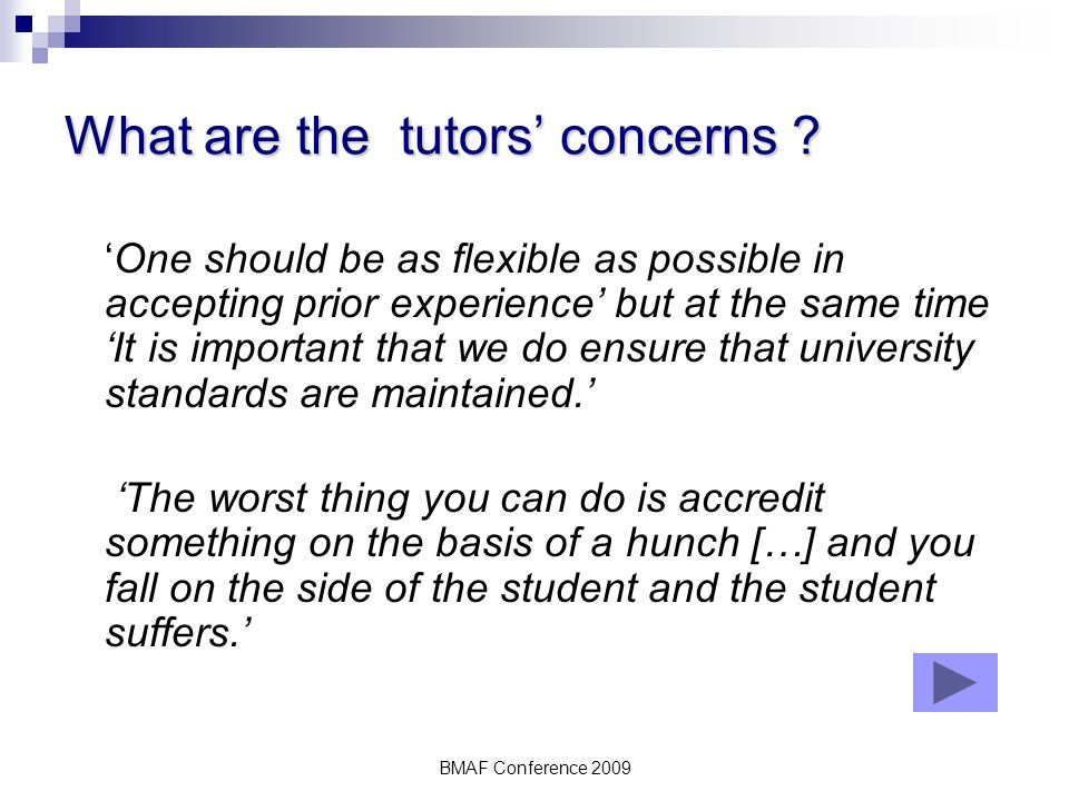 BMAF Conference 2009 What are the tutors' concerns .