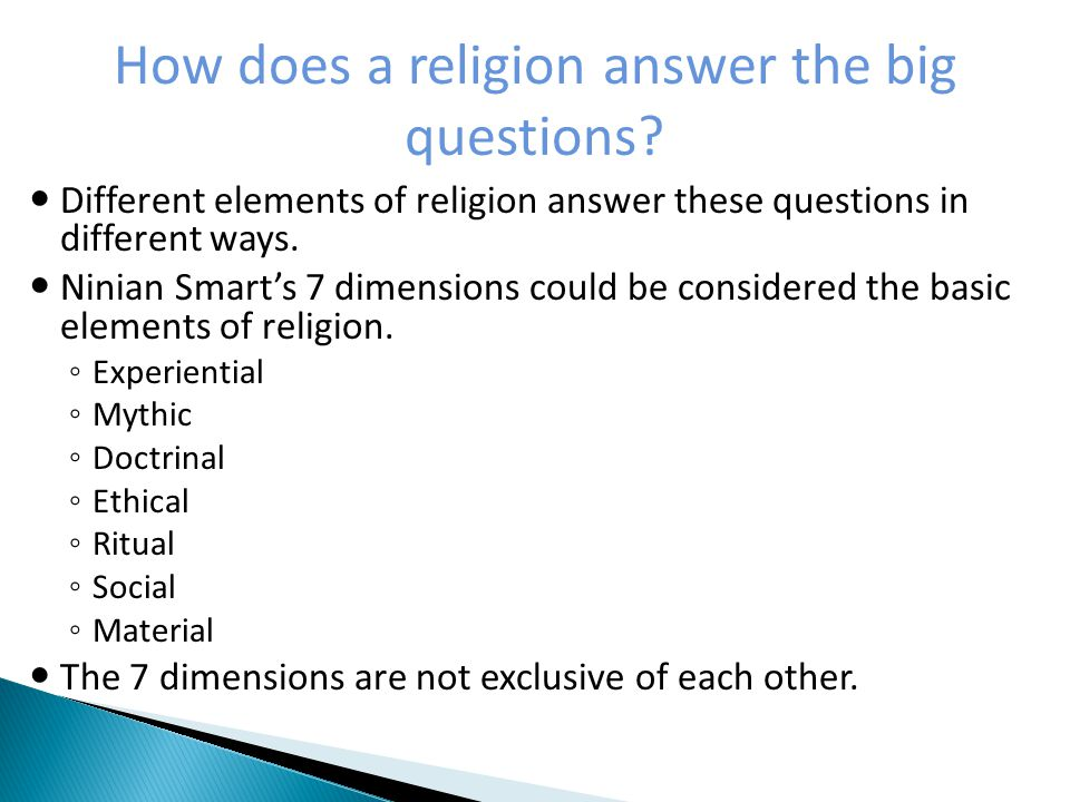 How does a religion answer the big questions.
