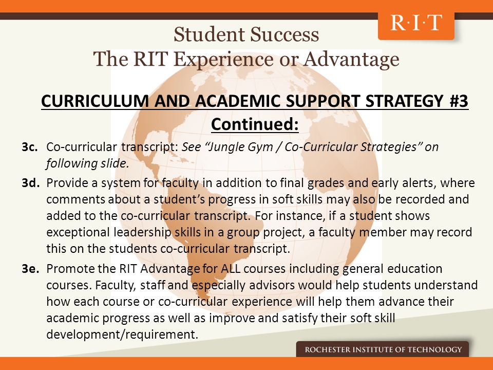 CURRICULUM AND ACADEMIC SUPPORT STRATEGY #3 Continued: 3c.Co-curricular transcript: See Jungle Gym / Co-Curricular Strategies on following slide.