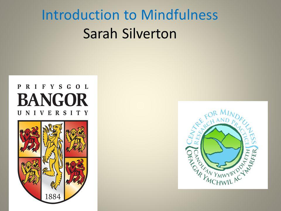 Mindfulness Mindfulness is....