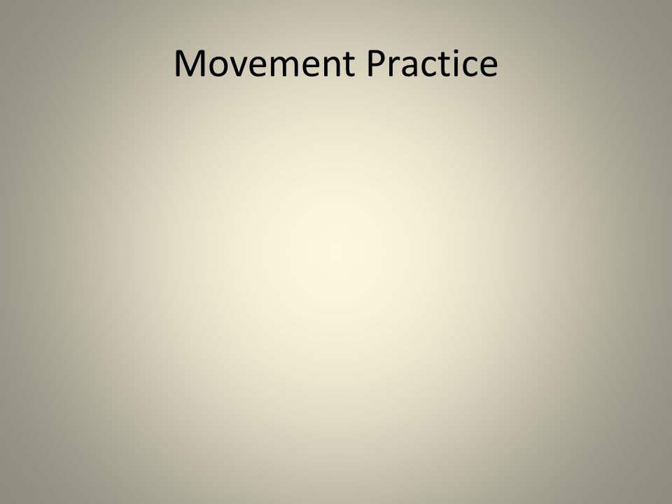 Movement Practice