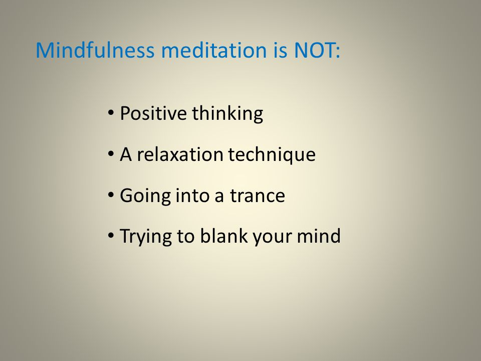 Background to Mindfulness Courses Mindfulness has its origins in Eastern, Buddhist philosophy.