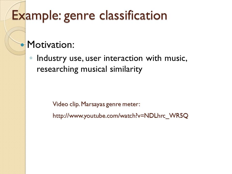 Why pursue this.Do we understand how users define and use genre.