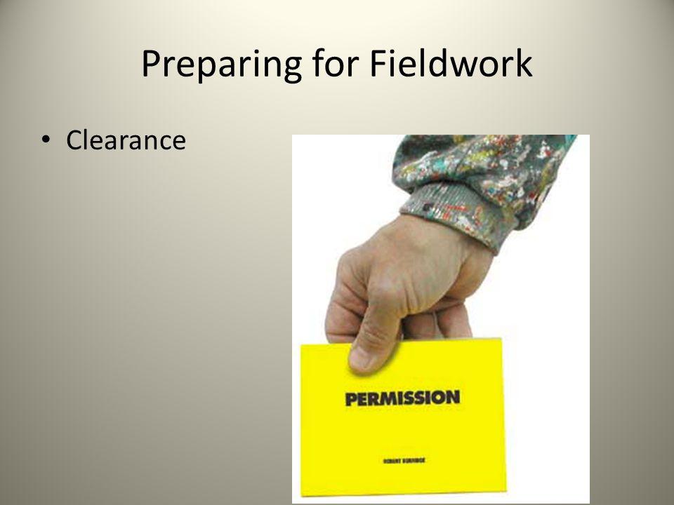 Preparing for Fieldwork Clearance