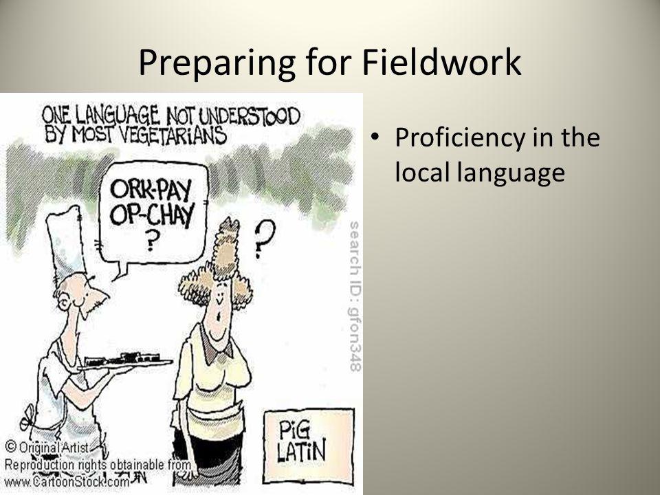 Preparing for Fieldwork Proficiency in the local language