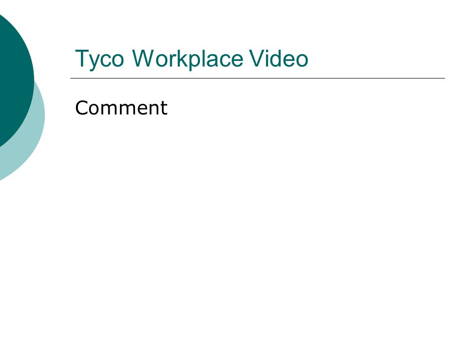 Tyco Problem Solving