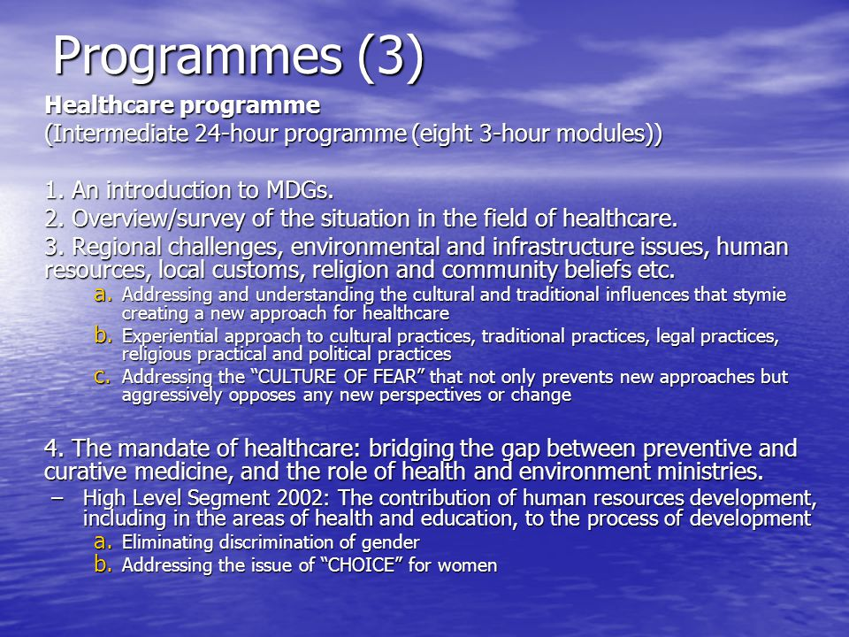 Programmes (3) Healthcare programme (Intermediate 24-hour programme (eight 3-hour modules)) 1.