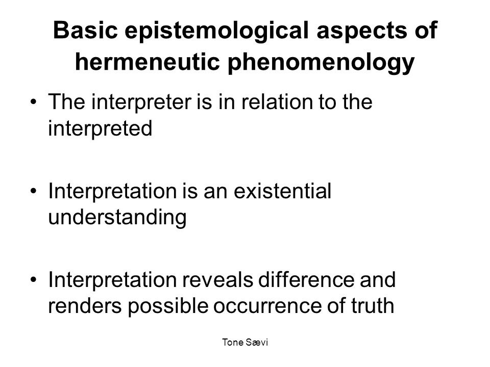 Tone Sævi How do we distinguish essential from incidental meaning in hermeneutic phenomenology?