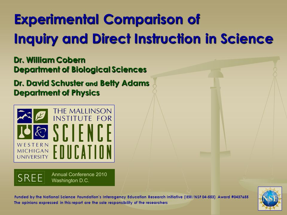 Background to the Study Inquiry-based or direct instruction in science.