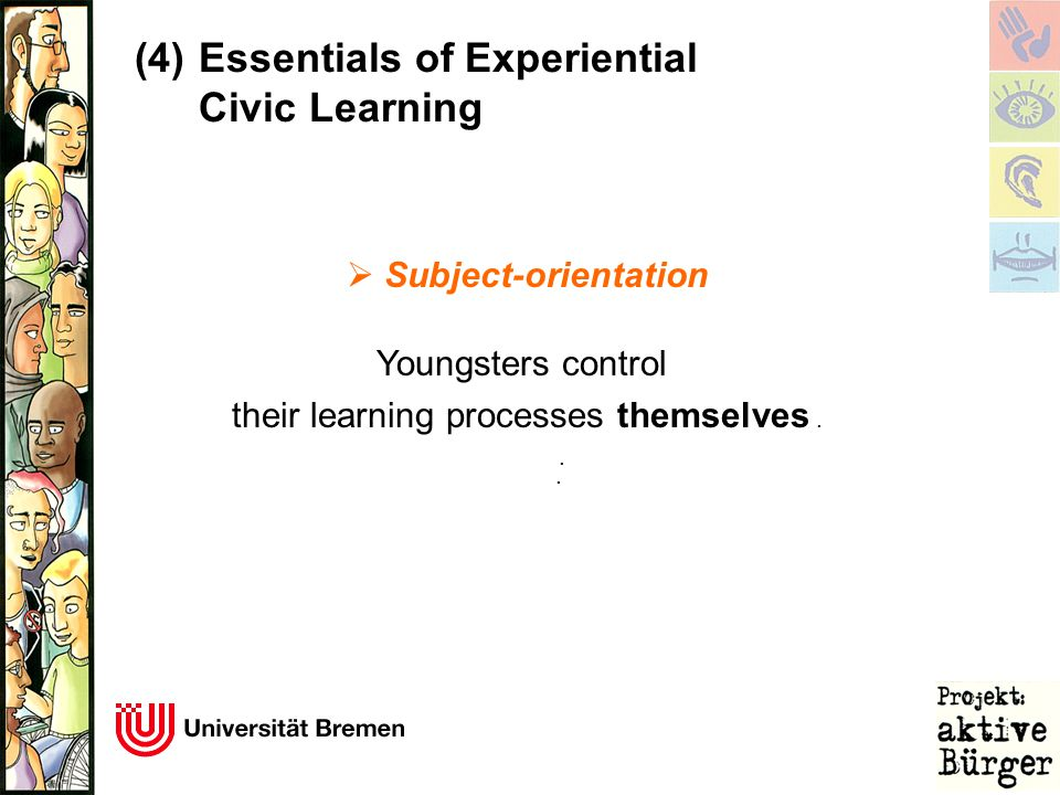  Subject-orientation Youngsters control their learning processes themselves....