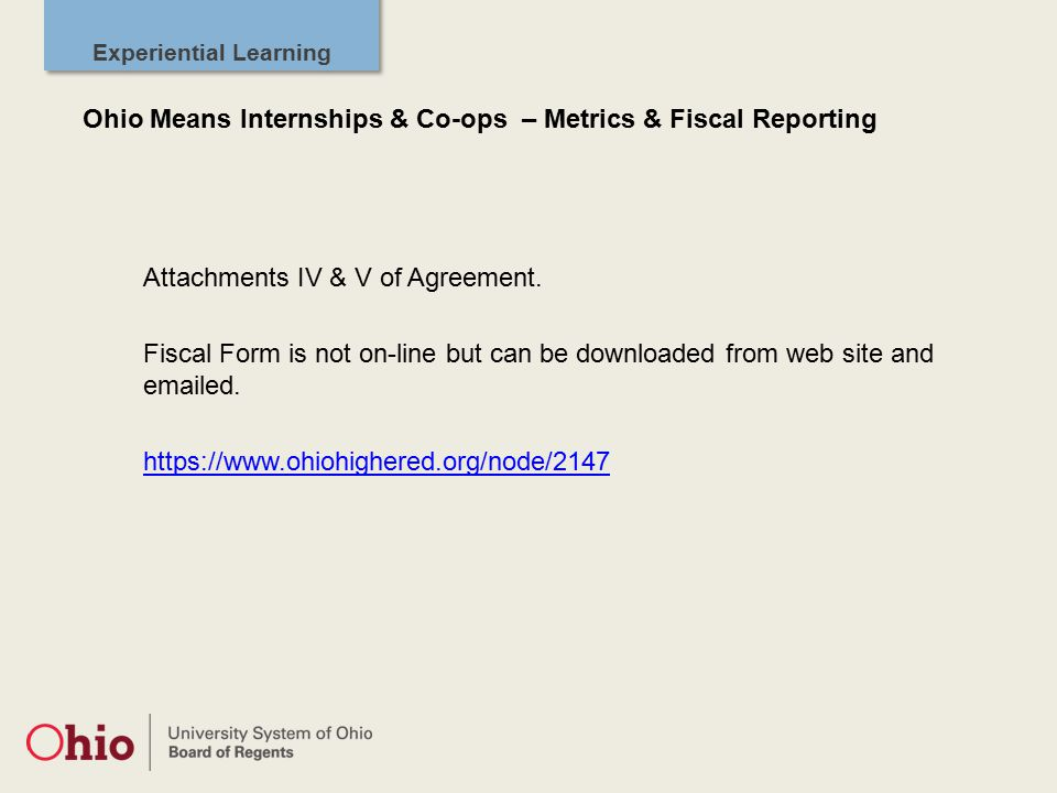 Experiential Learning Attachments IV & V of Agreement.