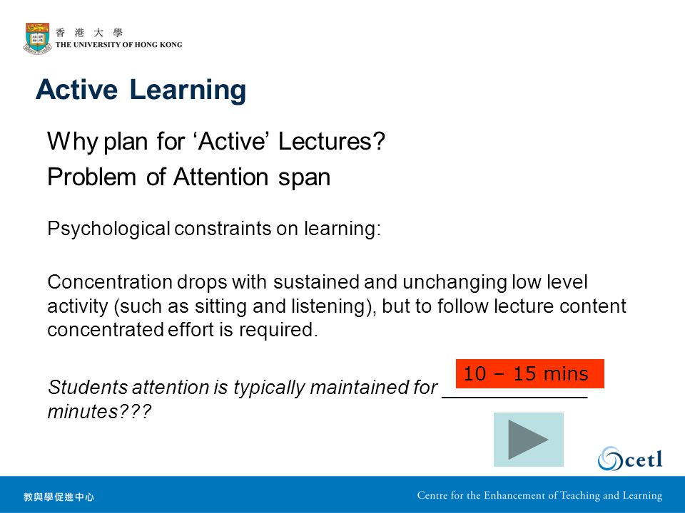 Active Learning Why plan for 'Active' Lectures.