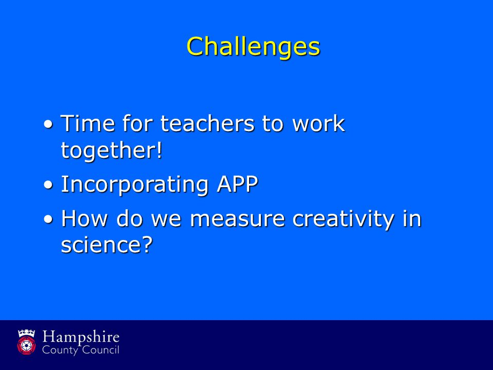 Challenges Time for teachers to work together!Time for teachers to work together.