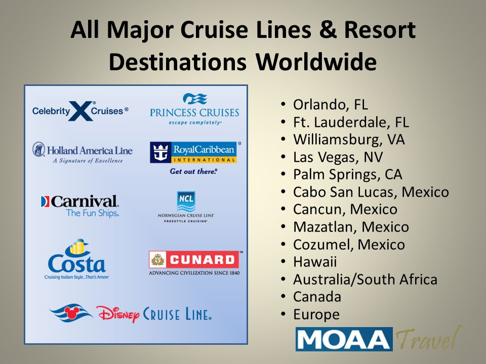 All Major Cruise Lines & Resort Destinations Worldwide Orlando, FL Ft.