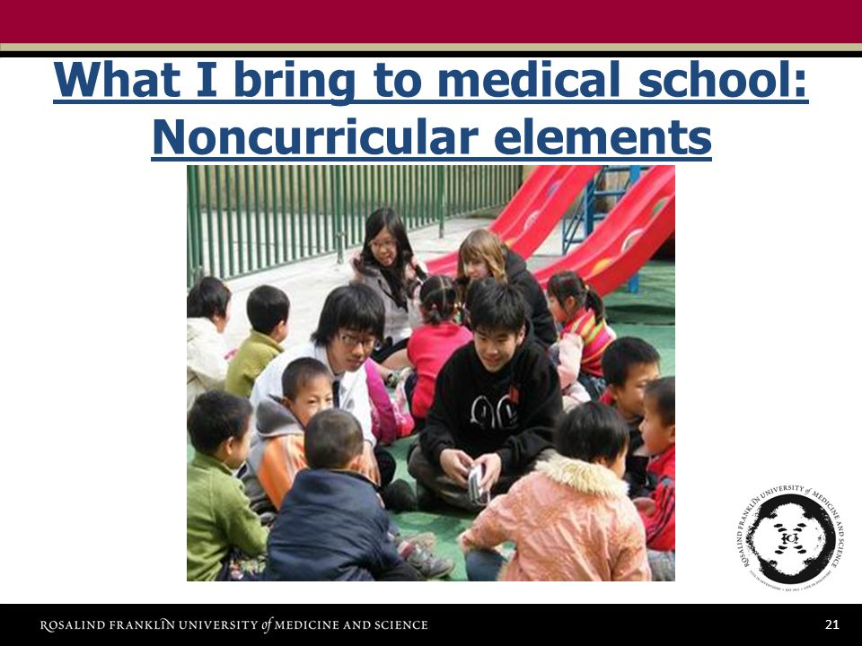 21 What I bring to medical school: Noncurricular elements