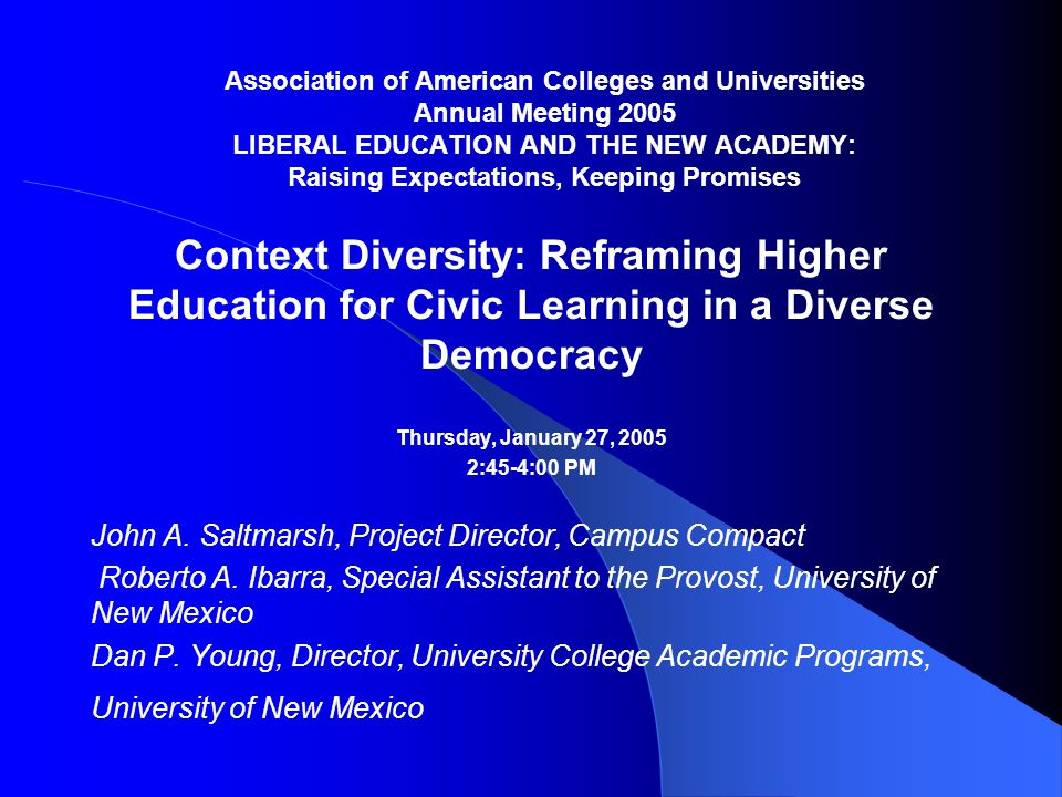 Connecting Context Diversity to Teaching and Learning National Survey of Student Engagement National Benchmarks for Effective Educational Practice Level of Academic Challenge Active and Collaborative Learning Student-Faculty Interaction Enriching Educational Experience Supportive Campus Environment