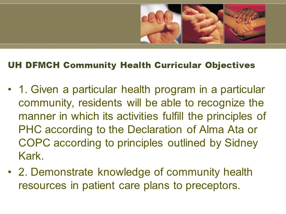 UH DFMCH Community Health Curricular Objectives 1.