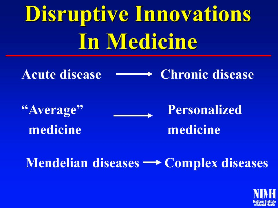 Disruptive Innovations In Mental Health Mental disorders are brain disorders.