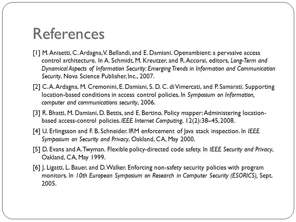 References [1] M. Anisetti, C. Ardagna, V. Bellandi, and E.