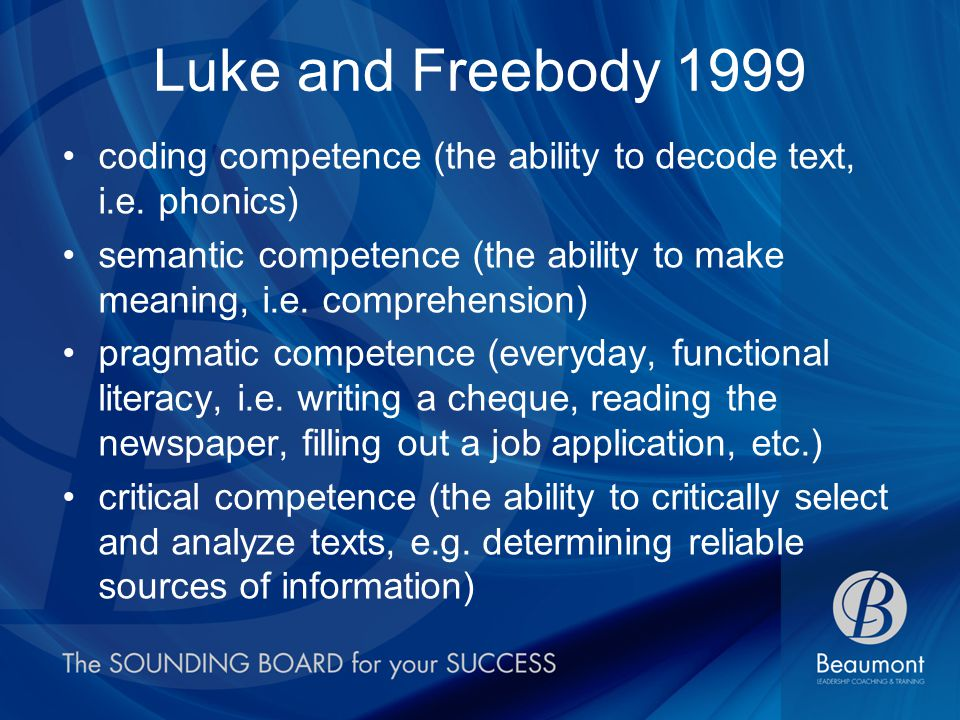 Luke and Freebody 1999 coding competence (the ability to decode text, i.e.