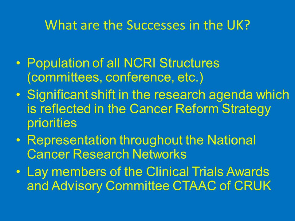 What are the Successes in the UK.