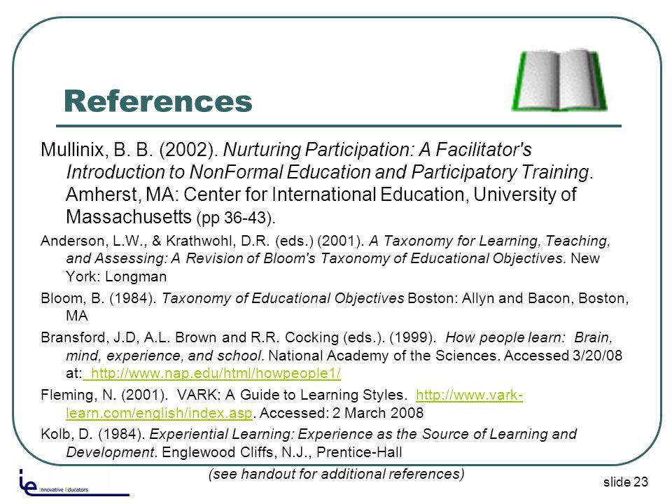 slide 23 References Mullinix, B. B. (2002).
