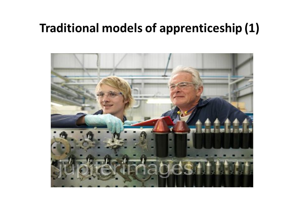Traditional models of apprenticeship (1)
