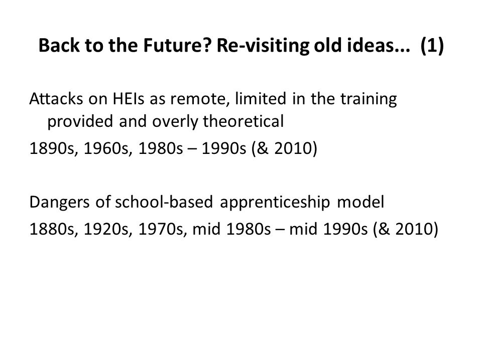 Back to the Future.Re-visiting old ideas...