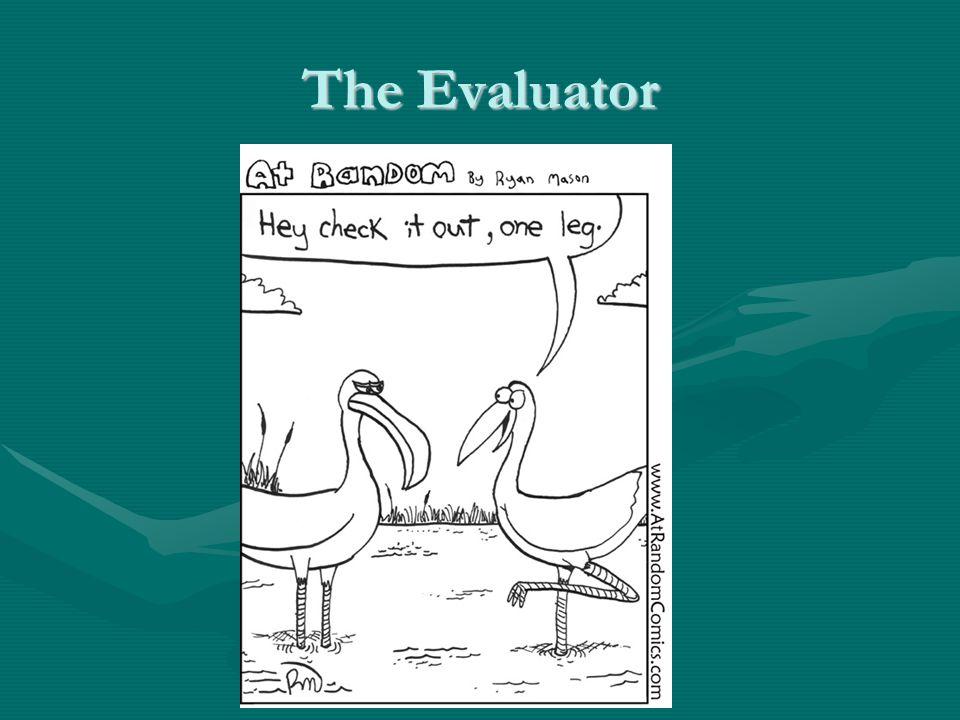 The Evaluator