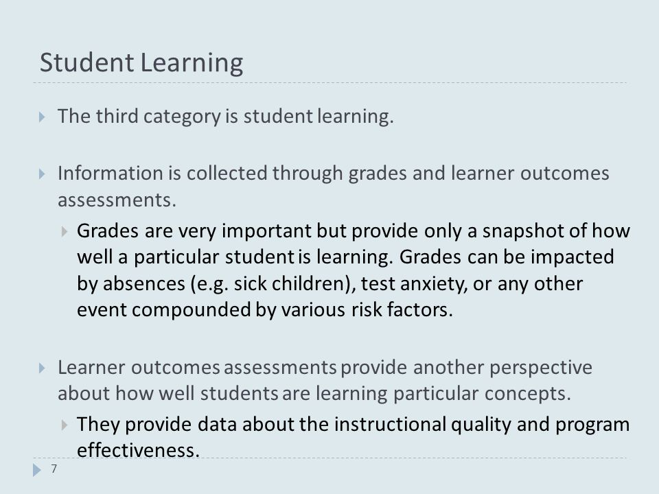Student Learning 7  The third category is student learning.