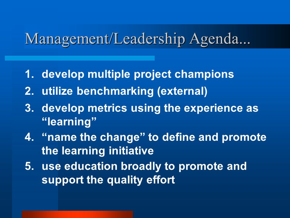 Management/Leadership Agenda...
