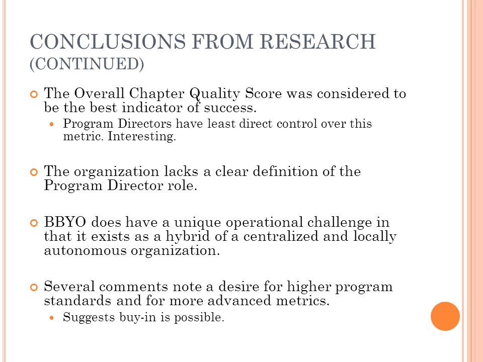 CONCLUSIONS FROM RESEARCH (CONTINUED) The Overall Chapter Quality Score was considered to be the best indicator of success.