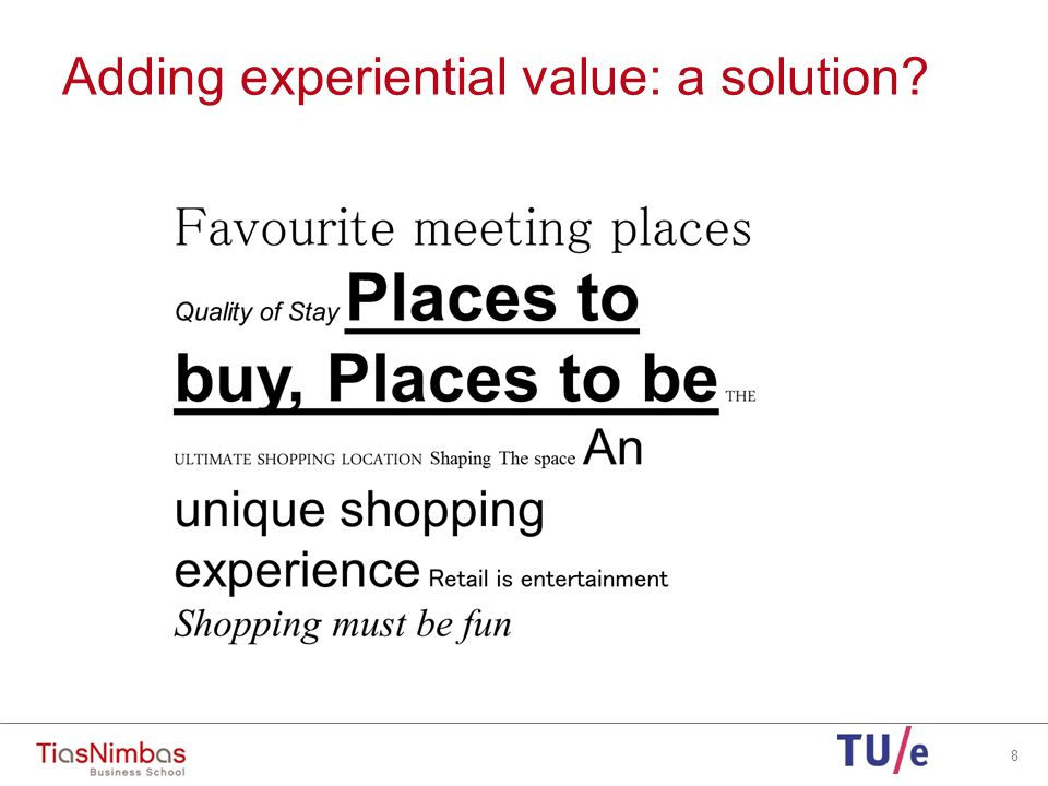 8 Adding experiential value: a solution
