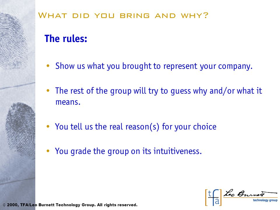 What did you bring and why. The rules: Show us what you brought to represent your company.