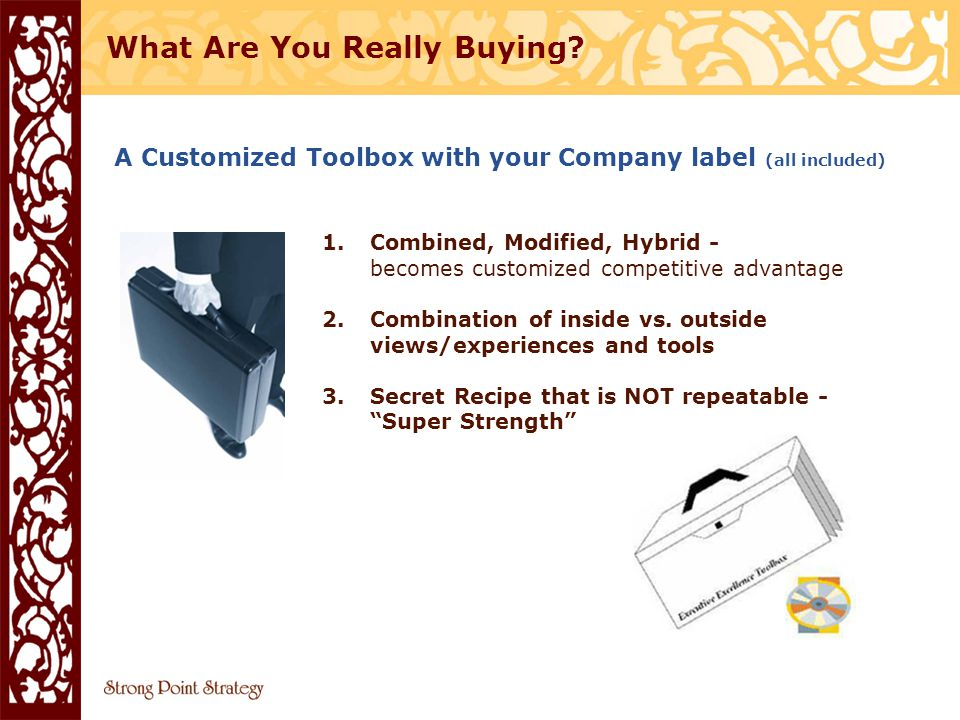 A Customized Toolbox with your Company label (all included) What Are You Really Buying.