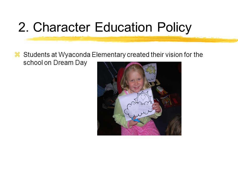 zStudents at Wyaconda Elementary created their vision for the school on Dream Day 2.