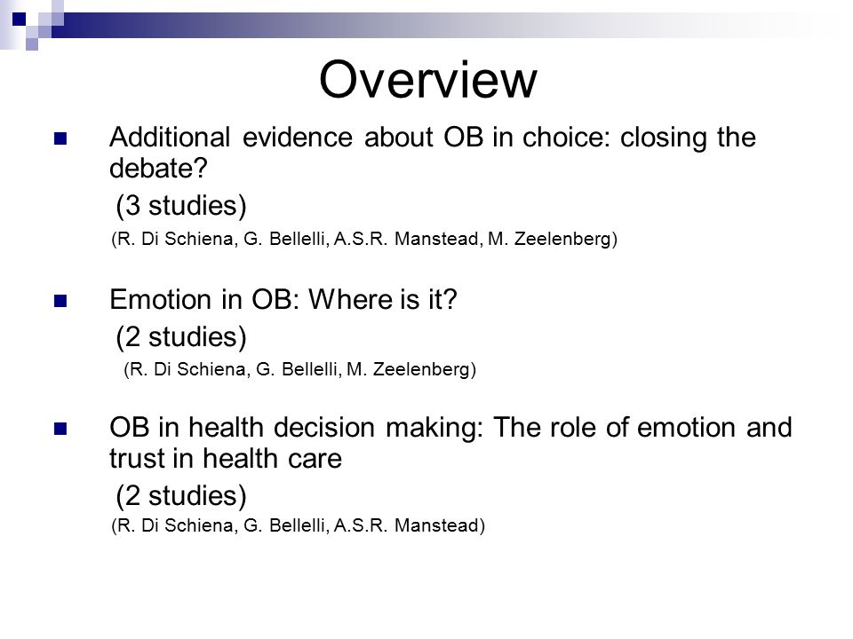 Additional evidence about OB in choice: closing the debate.