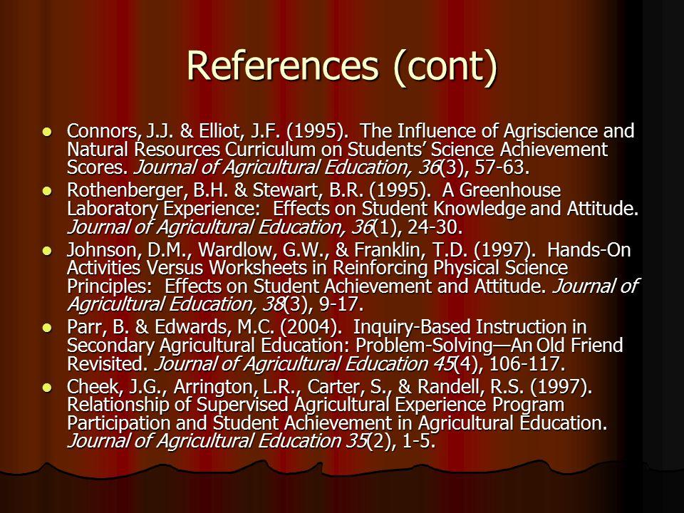 References (cont) Connors, J.J. & Elliot, J.F. (1995).