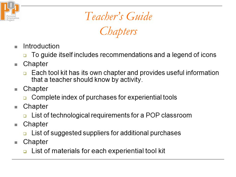 Introduction  To guide itself includes recommendations and a legend of icons Chapter  Each tool kit has its own chapter and provides useful information that a teacher should know by activity.