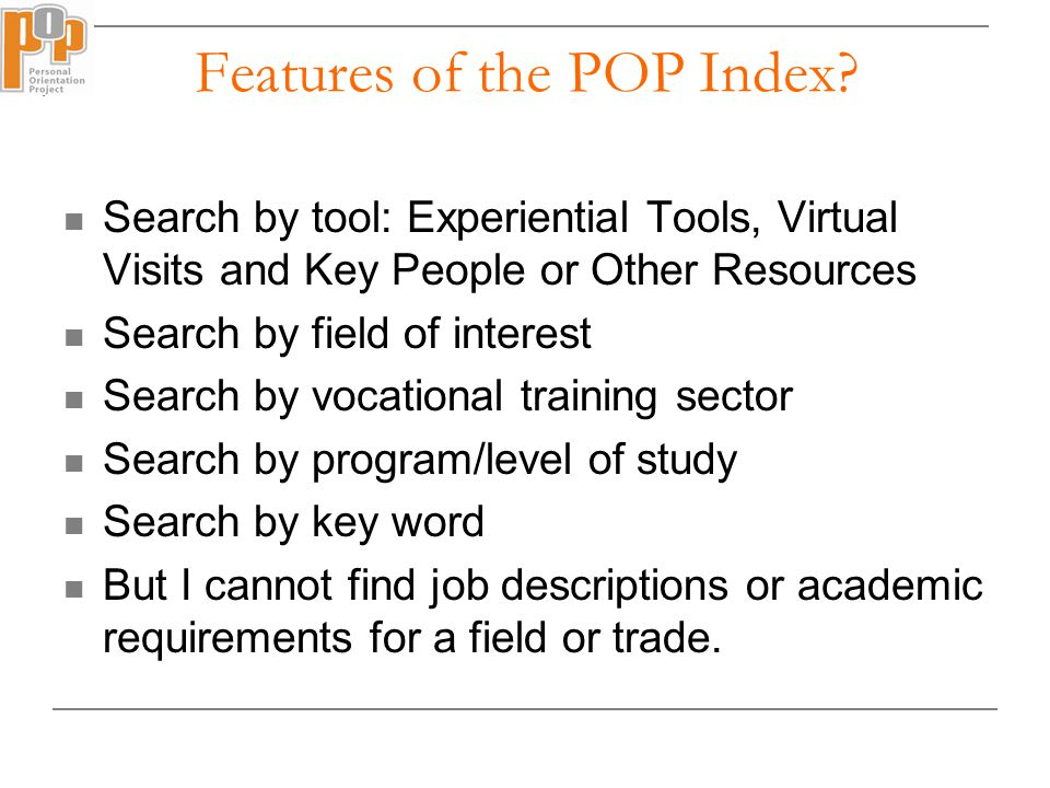 Features of the POP Index.