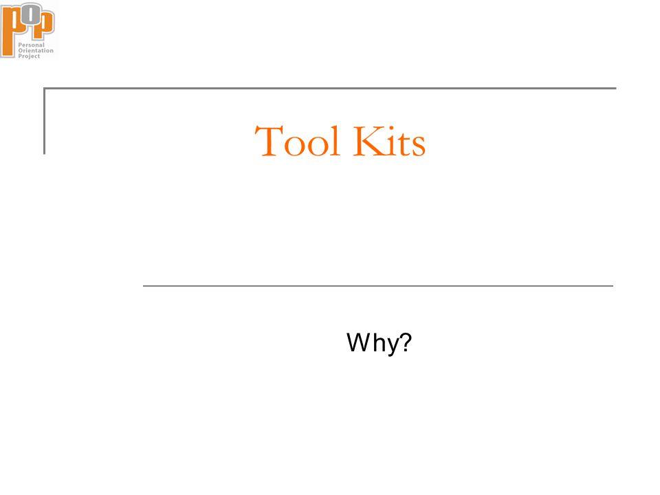 Tool Kits Why