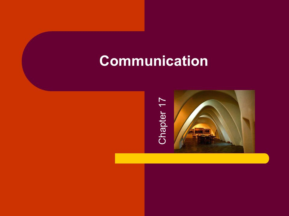 Communication Chapter 17